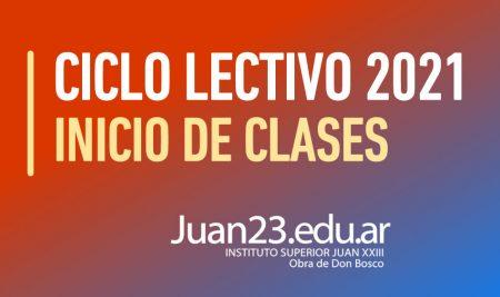 Inicio de Clases: Ciclo Lectivo 2021